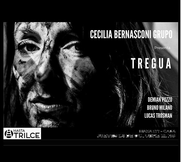 CECILIA BERNASCONI Grupo presenta TREGUA
