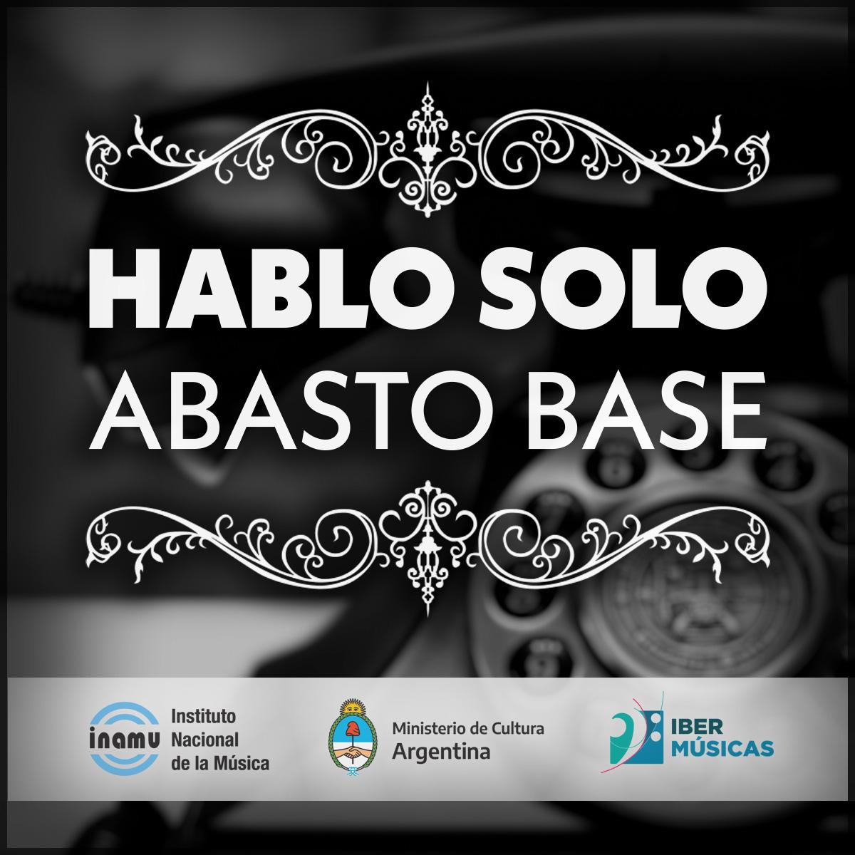 """Abasto Base lanza """"Hablo solo"""", el primer adelanto de su álbum debut"""