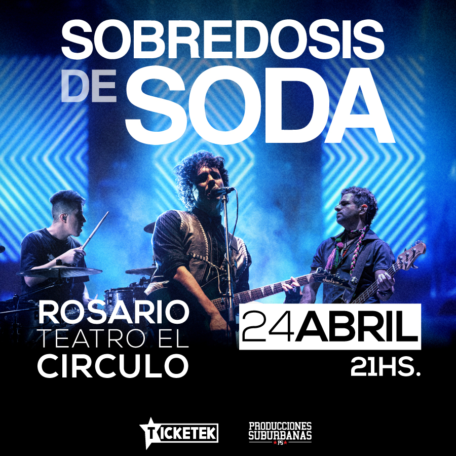 SOBREDOSIS DE SODA regresa a Rosario