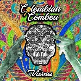 COLOMBIAN COMBOU: Viaje al Centro de la Cumbia