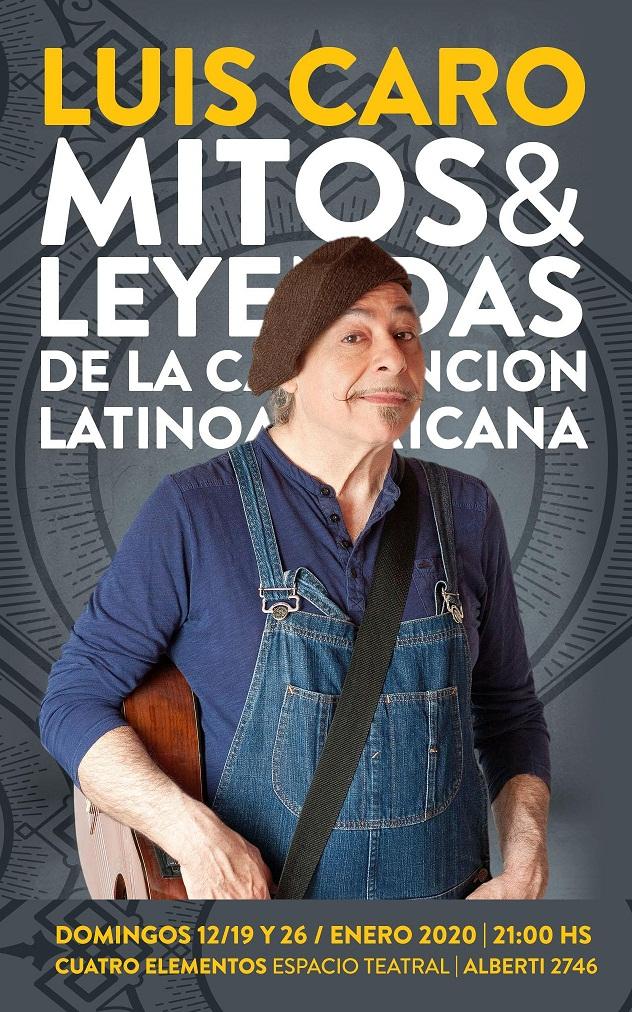 LUIS CARO: MITOS Y LEYENDAS DE LA CANCIÓN LATINOAMERICANA