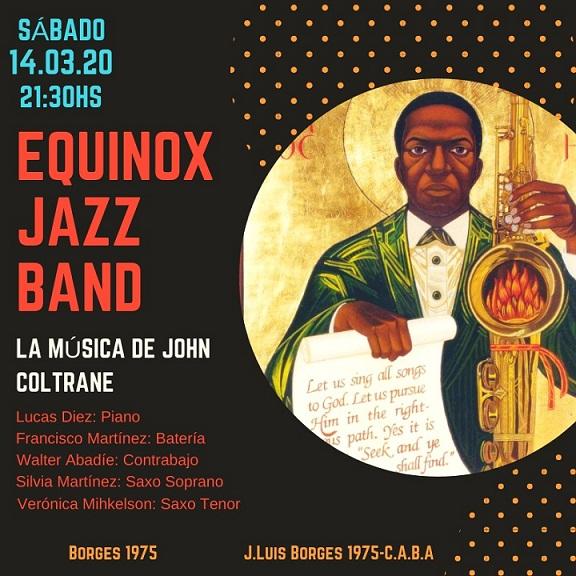 EQUINOX Jazz Band: La música de John Coltrane