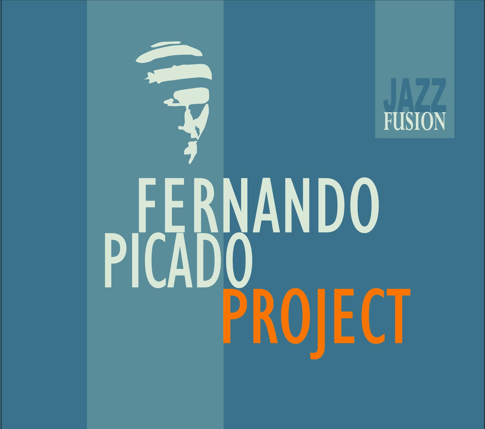 """FERNANDO PICADO PROJECT PRESENTA SU PRIMER DISCO: """" PROJECT"""""""
