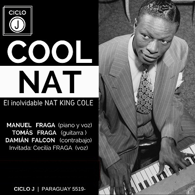 COOL NAT : El inolvidable NAT KING COLE