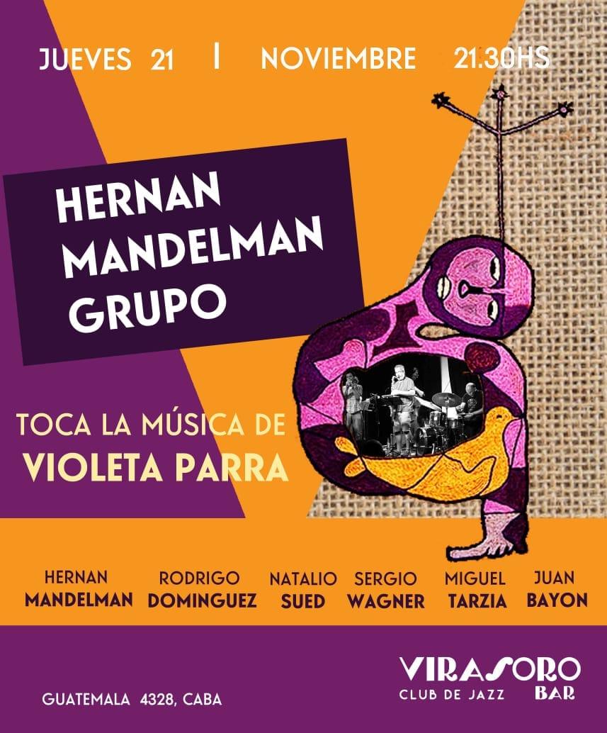 HERNÁN MANDELMAN GRUPO TOCA LA MÚSICA DE VIOLETA PARRA