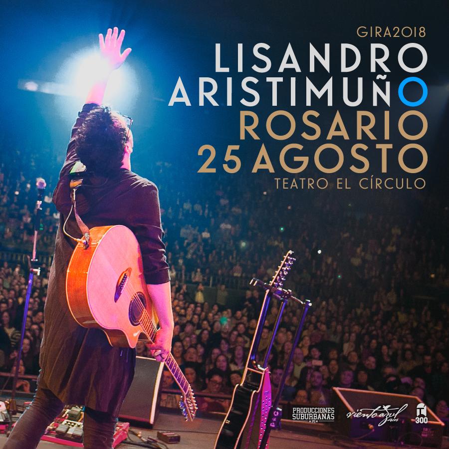 LISANDRO ARISTIMUÑO regresa a Rosario!!