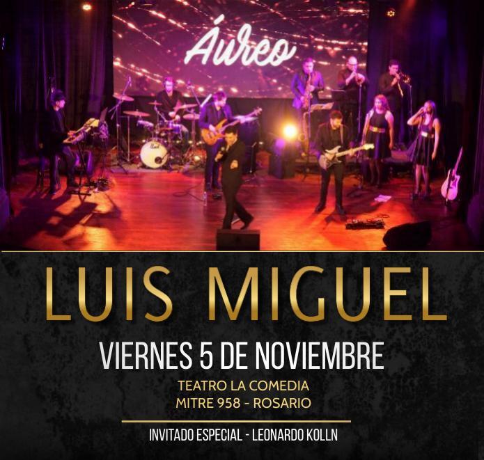 ¡Homenaje a Luis Miguel. ÁUREO en vivo!