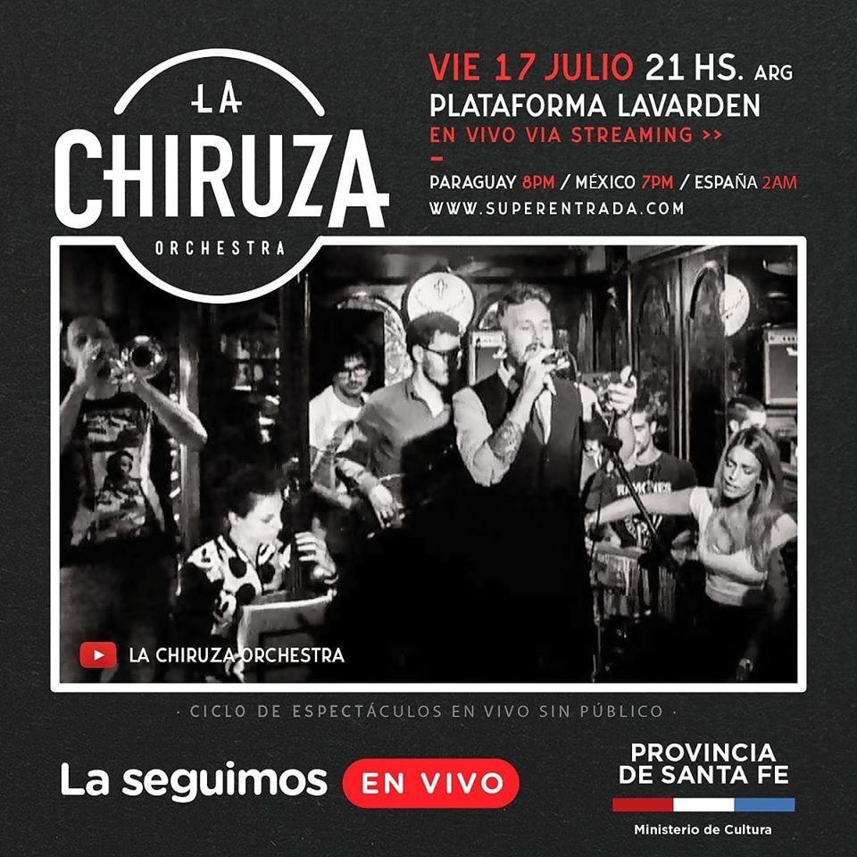La Chiruza Orchestra en #LaSeguimosEnVivo