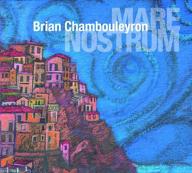 BRIAN CHAMBOULEYRON presenta MARE NOSTRUM