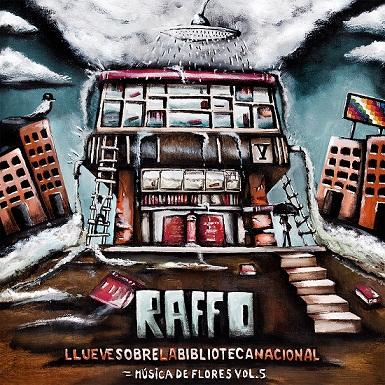 POLLO RAFFO presenta: Llueve sobre la Biblioteca Nacional