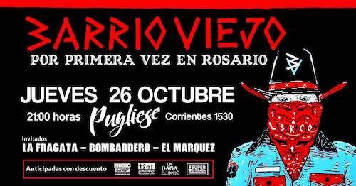BARRIO VIEJO ¡ La banda de Daniel Osvaldo por primera vez en ROSARIO !