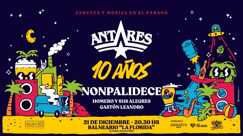 Nonpalidece celebra los 10 años de Antares en Rosario