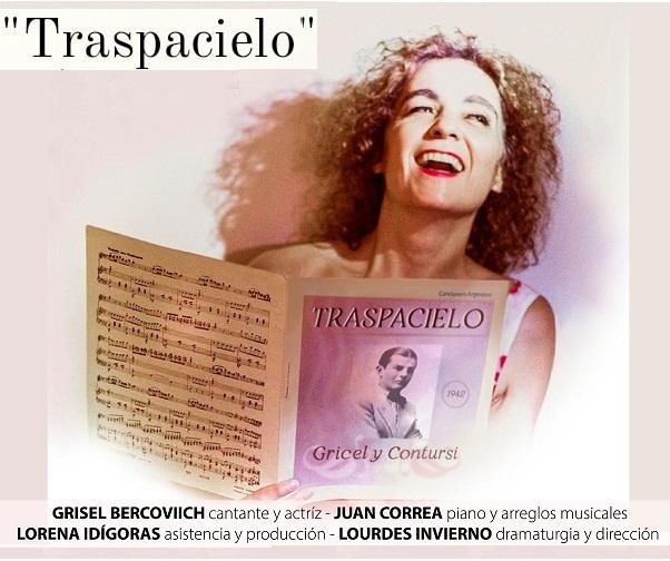 """GRISEL BERCOVICH presenta el espectáculo teatral musical """"Traspacielo"""""""