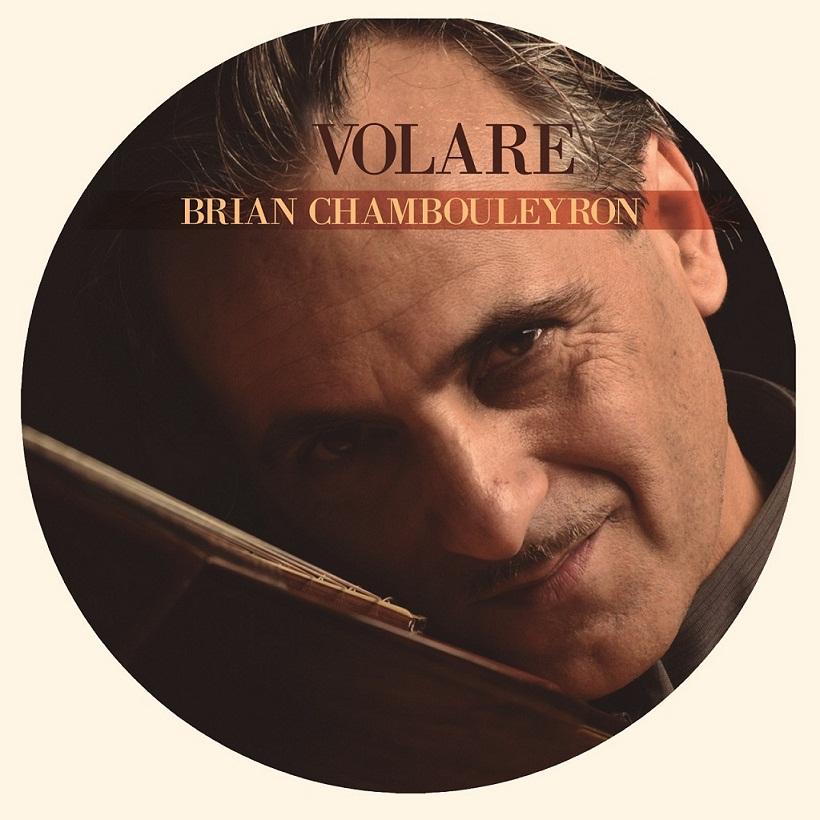 BRIAN CHAMBOULEYRON presenta VOLARE, su nuevo disco