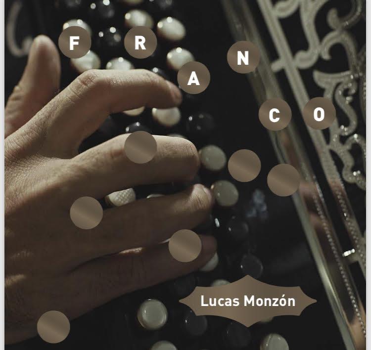 LUCAS MONZÓN presenta su tercer disco, FRANCO