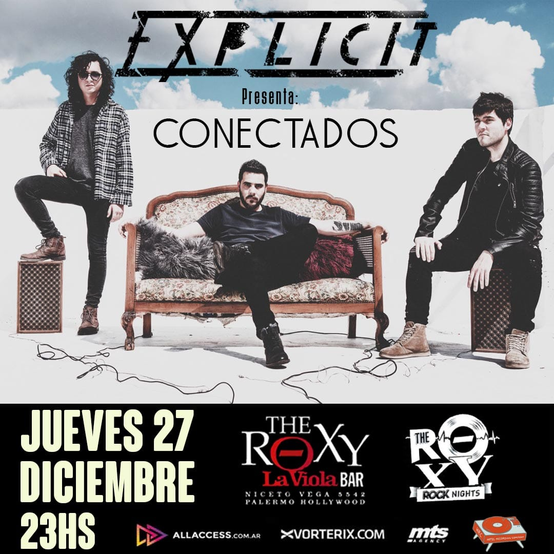 EXPLICIT PRESENTA CONECTADOS EN THE ROXY LIVE