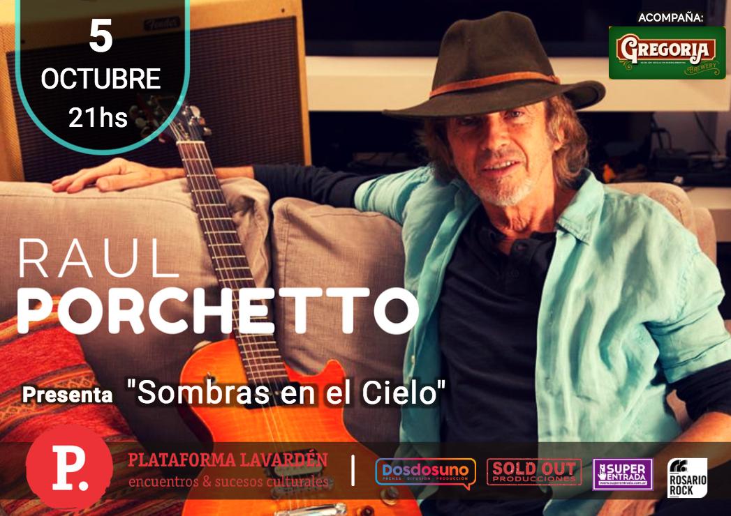 RAUL PORCHETTO presentación oficial de su nuevo disco!!!!