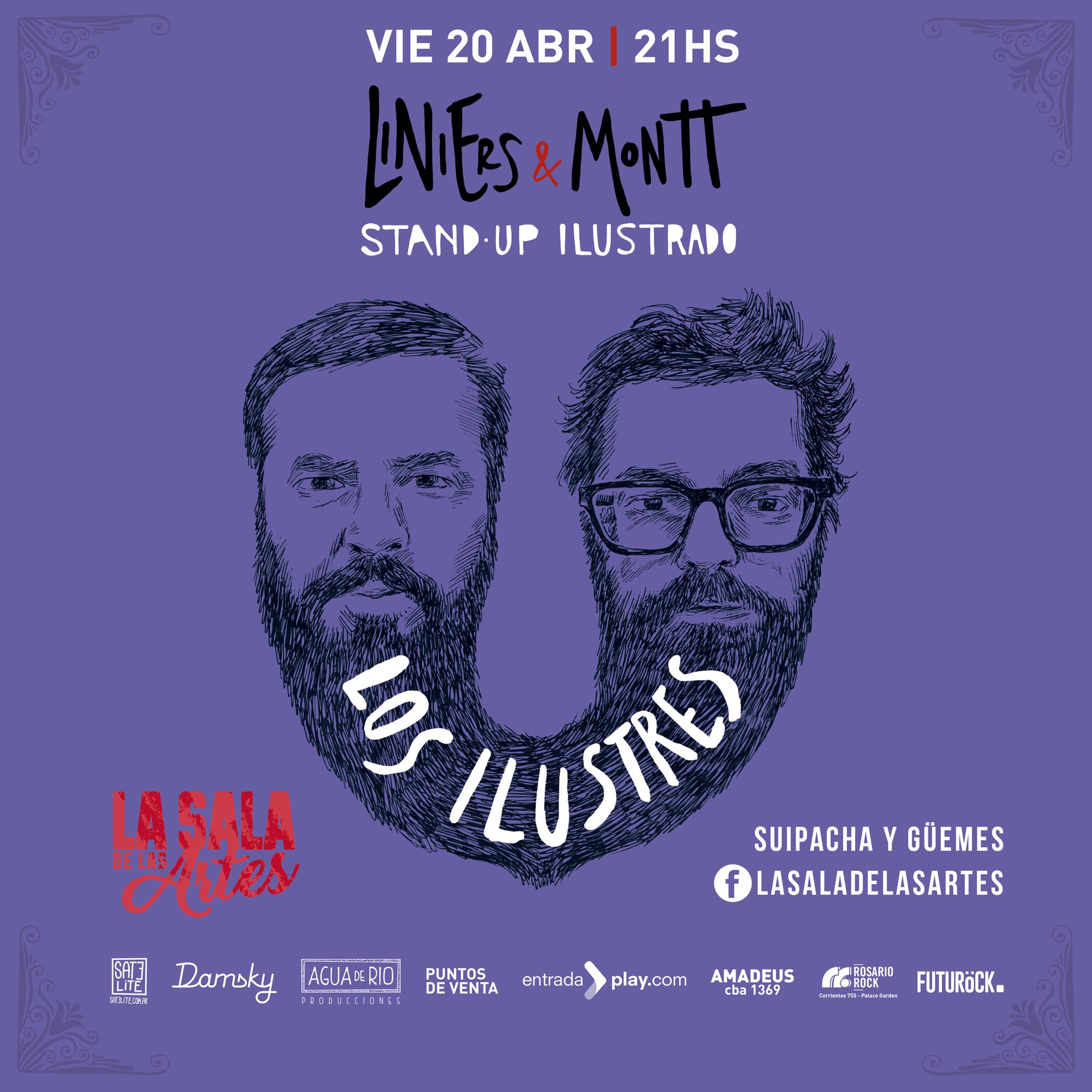 20 DE MARZO DE 2018 galería LOS ILUSTRES LINIERS & MONTT regresan a la Argentina con su #StandUpIlustrado