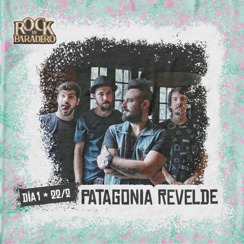 ¡Patagonia ReVelde por primera vez en el Rock en Baradero!
